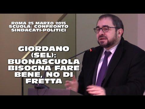 GIORDANO, (SEL)  #LABUONASCUOLA BISOGNA FARE BENE, NO DI FRETTA