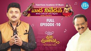 Naada Nivedana || Episode - 10 || Parthu Nemani || Thyagaraja Swamy - Tumu Narasimhadasu - IDREAMMOVIES
