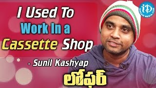 I Used To Work In a Cassette Shop - Sunil Kashyap || Loafer Movie || Talking Movies With iDream - IDREAMMOVIES