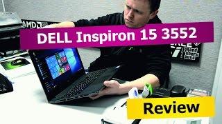 DELL Inspiron 15 3552. Обзор. Хороший дешевый ноутбук!