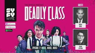 DEADLY CLASS | Official Podcast Episode 2 | SYFY - SYFY