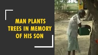 Man plants over thousand trees in memory of his dead son - ZEENEWS
