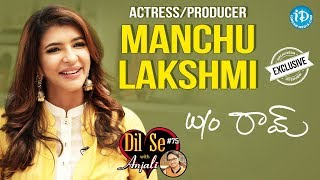 W/O Ram Actress Lakshmi Manchu Exclusive Interview || Dil Se With Anjali #75 - IDREAMMOVIES