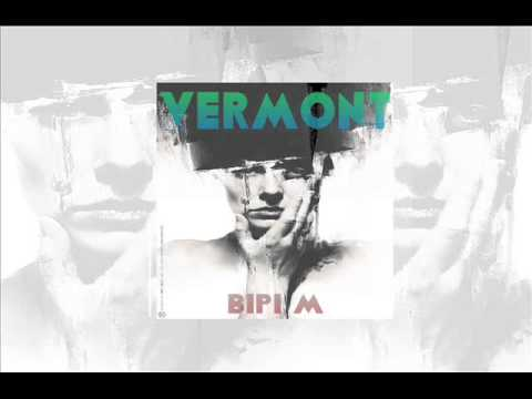 Bipi m - Vermont (Original Mix)