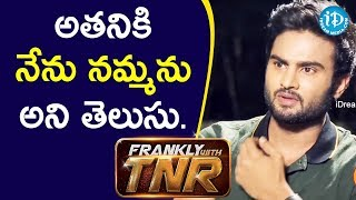 Actor Sudheer Babu Exclusive Interview - Part #2 | Nannu Dochukunduvate Movie | Frankly With TNR - IDREAMMOVIES