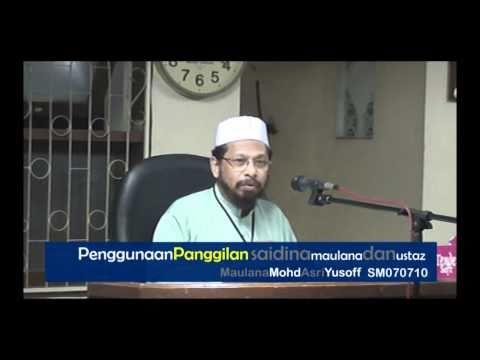 Fakta Menarik Tentang Panggilan Maulana & Ustaz