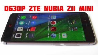 ZTE Nubia Z11 mini. Обзор / от Арстайл /
