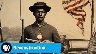 Official Preview | Reconstruction: America After the Civil War | PBS - PBS