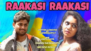 Raakasi Raakasi|New Latest Telugu Short Film 2020|Chandrakanth.T|Sai Bharath.Ch|Lohith.T|Deva.G|FCM - YOUTUBE