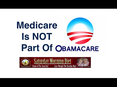 Medicare Is NOT Part Of Obamacare!