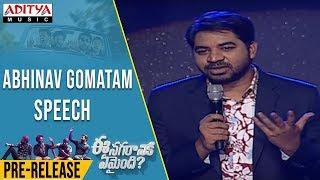 Abhinav Gomatam Speech @ Ee Nagaraniki Emaindi Pre Release Event Live - ADITYAMUSIC