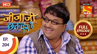 Jijaji Chhat Per Hai - Ep 204 - Full Episode - 19th October, 2018 - SABTV