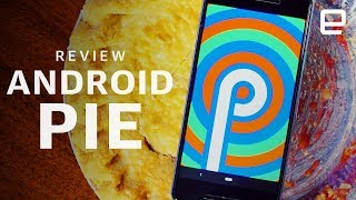 Android Pie Review: Everything You Need to Know - ENGADGET