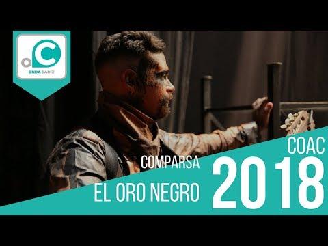 La agrupación El oro negro llega al COAC 2018 en la modalidad de Comparsas. En años anteriores (2017) concursaron en el Teatro Falla como La brillante, consiguiendo una clasificación en el concurso de Preliminares.