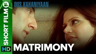 Matrimony   Short Film   Arbaaz Khan, Mandira Bedi & Sudhanshu Pandey - EROSENTERTAINMENT