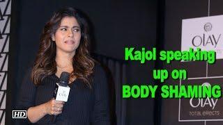 Kajol speaking up on BODY SHAMING - IANSINDIA