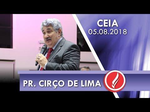 Culto de Ceia - Pr. Cirço de Lima - 05 08 2018