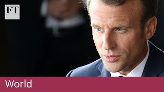 Macron battles to stay on top in France as presidency falters - FINANCIALTIMESVIDEOS