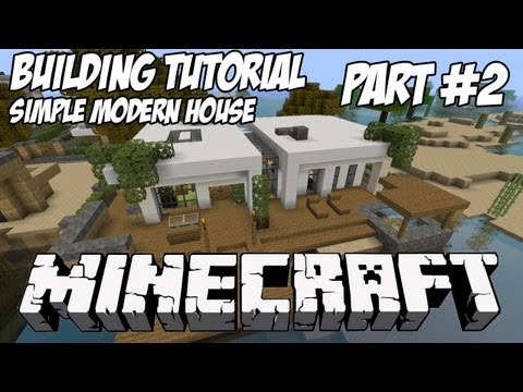 Minecraft Tutorial HD: Simple Modern House 1 - Part 2