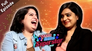 Mallika Dua & Kaneez Surka | Full Episode | Yaar Mera Superstar Season 2 |