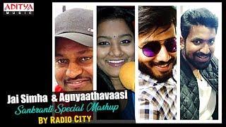 "Jai Simha & Agnyaathavaasi - Sankranti Special Mashup by ""Radio City"" - ADITYAMUSIC"