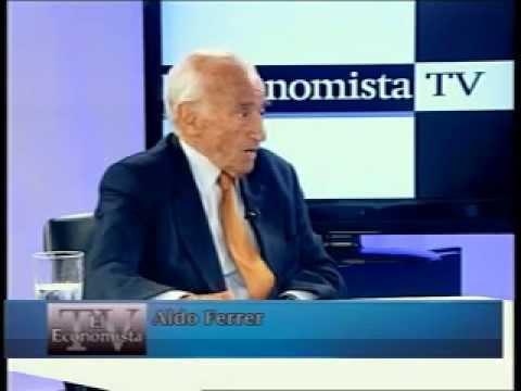 Invitados: Aldo Ferrer y Enrique Zuleta Puceiro