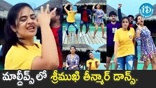 Sreemukhi Awesome Dance At Maldives After Bigg Boss 3 Telugu | iDream Movies - IDREAMMOVIES
