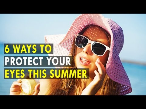 6 Ways to Protect Your Eyes This Summer - Health Sutra - Best Health Tips