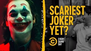 Joaquin Phoenix's Joker: Somehow Scary Already - COMEDYCENTRAL
