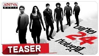 Raagala 24 Gantallo Teaser || Satya Dev, Eesha Rebba || Kanuru Srinivas || Raghu Kunche - ADITYAMUSIC