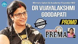 Mirrors Salon & Academy Founder/CEO Dr. G.Vijayalakshmi Interview - Promo || Dialogue With Prema #70 - IDREAMMOVIES