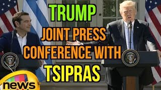 President Trump Holds a Joint Press Conference with Prime Minister Tsipras | Mango News - MANGONEWS