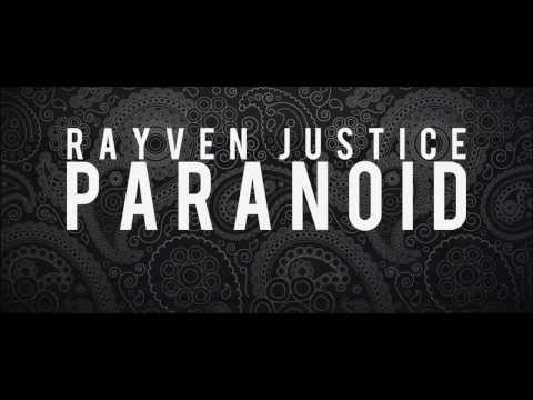 "Rayven Justice ""Paranoid (Remix)"" Video"