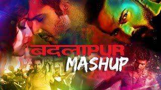 Badlapur   Songs Mashup by Kiran Kamath