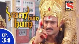 Yam Hain Hum - यम हैं हम - Episode 34 - 29th January 2015 - SABTV