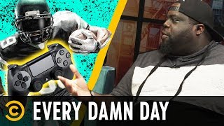 "Crazy ""Madden 19"" Glitches & The Rihanna-Donald Glover Mystery - Every Damn Day - COMEDYCENTRAL"