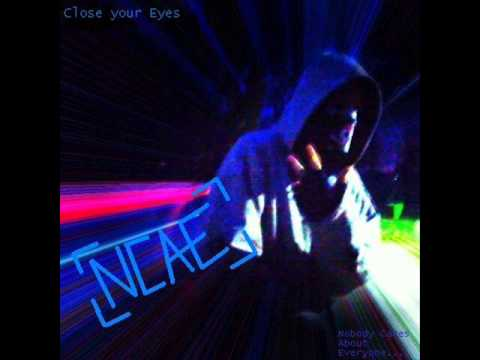 N-CAE - Close your Eyes