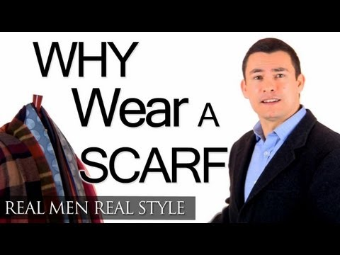 Why A Man Should Wear A Scarf - Function & Fashion - Scarves Style & Warmth Protection