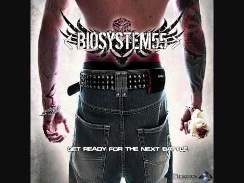 BioSystem 55 - Get Ready For The Next Battle