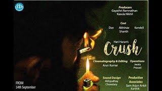 Crush - Latest Hindi Short Film 2018 || Directed By Hari Haran - IDREAMMOVIES