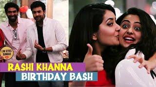 Raashi Khanna Birthday Bash | Nani, Varun Tej, Rana , Rakul Preet Singh