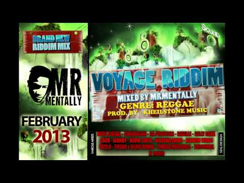 Voyage Riddim Mix By Mr Mentally (Feb 2013) Reggae
