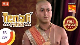 Tenali Rama - Ep 287 - Full Episode - 13th August, 2018 - SABTV