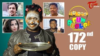Fun Bucket | 172nd Episode | Funny Videos | Telugu Comedy Web Series | Harsha Annavarapu   TeluguOne - TELUGUONE