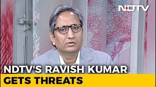 NDTV's Ravish Kumar On Facing Death Threats For His Reporting - NDTV