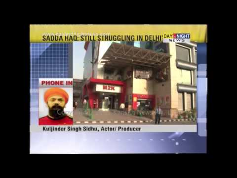 Sadda Haq continues to struggle in Delhi