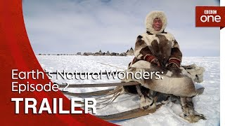Earth's Natural Wonders: Episode 2 | Trailer - BBC One - BBC