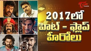 Successful And Failure Heroes Of 2017 - TELUGUONE