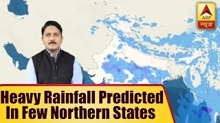 Skymet Weather Report: Heavy rainfall predicted in few northern states - ABPNEWSTV