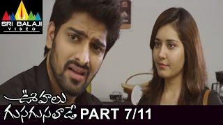 Oohalu Gusagusalade Movie || Part 7/11 || Naga Shaurya, Raashi Khanna || 1080p - SRIBALAJIMOVIES